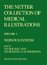 The Netter Collection of Medical Illustrations - Nervous System, Part II - Neurological and Neuromuscular Disorders