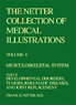 The Netter Collection of Medical Illustrations - Musculoskeletal System, Part II - Developmental Disorders, Tumors, Rheumatic Diseases and Joint Replacements