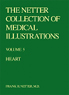 The Netter Collection of Medical Illustrations - Heart